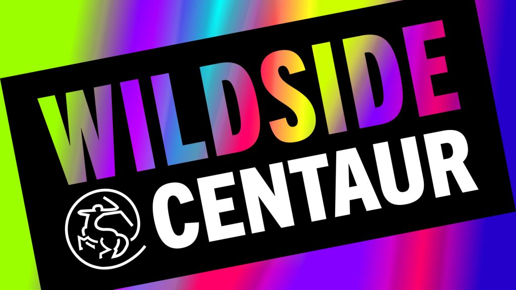 "text ""Wildside at Centaur"" is writeen over a psychedelic background"