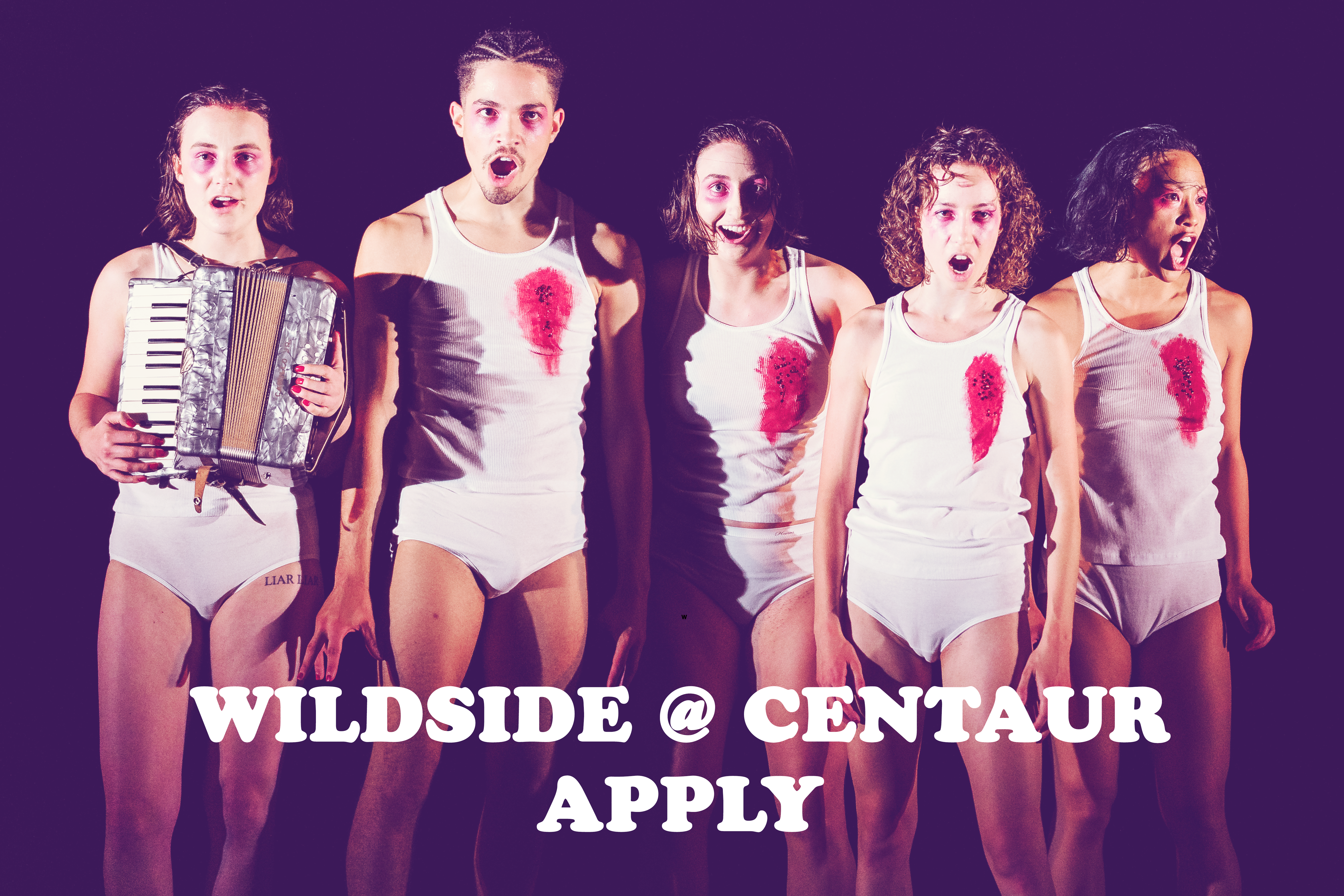 """5 humans with open mouths are dressed in white underwear and tank tops and have red wounds painted on their torsos. One person holds an accordion. Text reads """"WILDSIDE 2 CENTAUR. APPLY"""""""